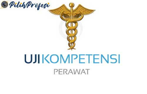 Uji Kompetensi Perawat Lengkap Dengan Syaratnya
