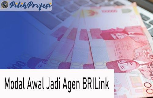 Modal Awal Jadi Agen BRILink