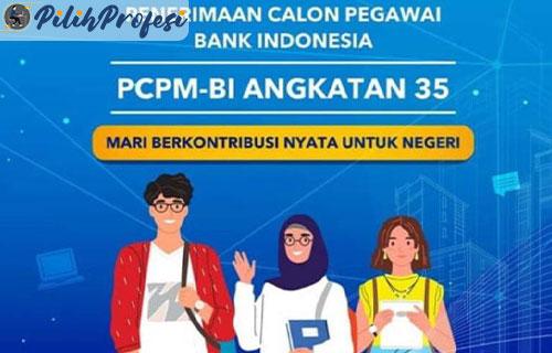 Cara Daftar Rekrutmen PCPM BI