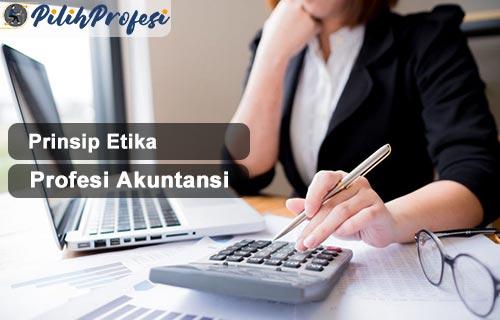 Prinsip Etika Profesi Akuntansi